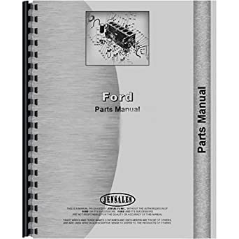 amazon com: parts manual for ford 650 750 755 755a 755b (diesel) tractor  loader backhoe: industrial & scientific