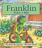 Franklin Rides a Bike, Paulette Bourgeois, 1554537312