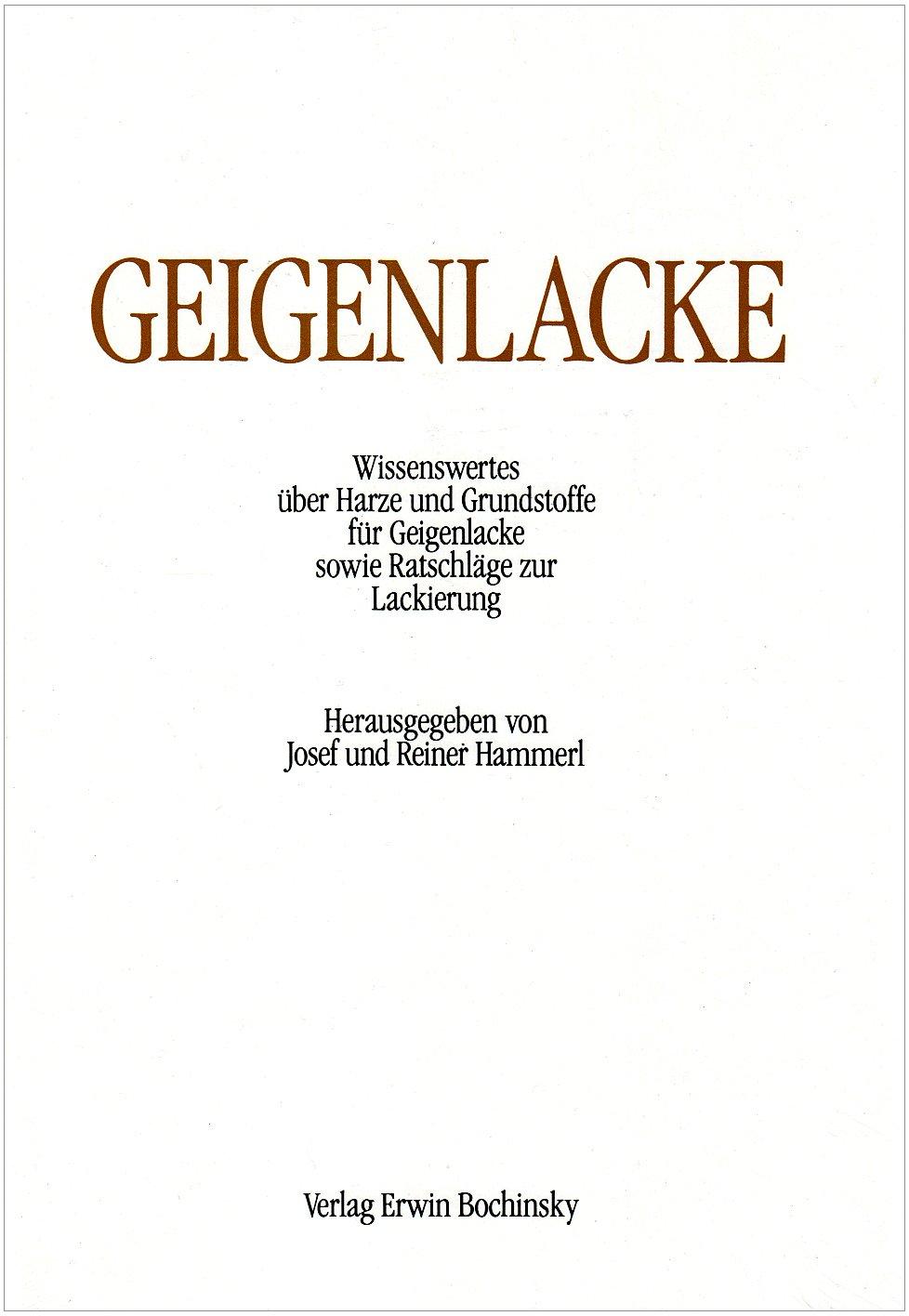 Geigenlacke. Wissenswertes über Harze und Grundstoffe für Geigenlacke sowie Ratschläge zur Lackierung
