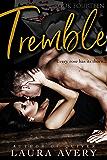 TREMBLE, BOOK FOURTEEN (AN ENEMIES TO LOVERS DARK ROMANCE)