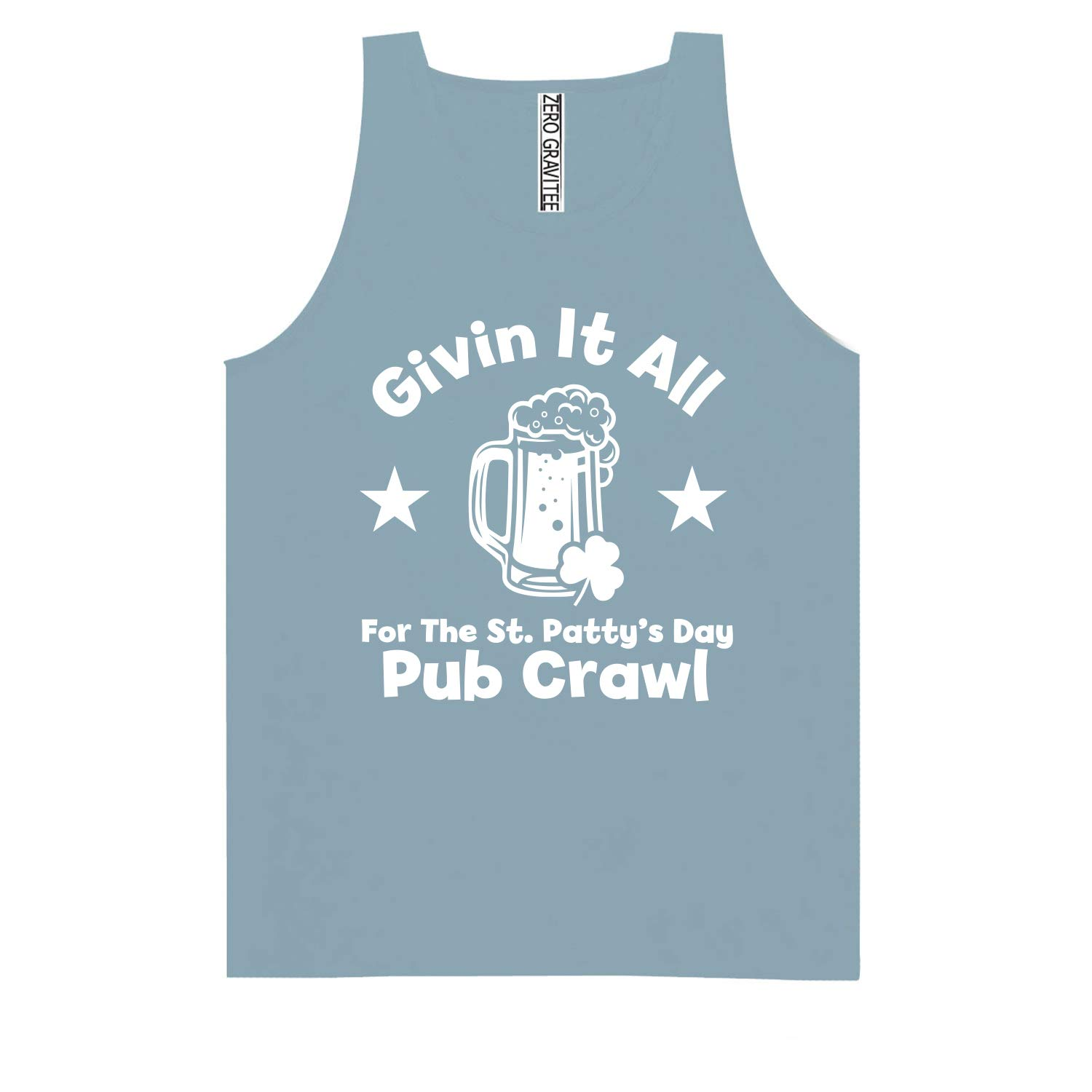 Givin It All for The St Pattys Adult Pigment Dye Tank Top
