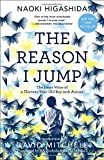 img - for The Reason I Jump: The Inner Voice of a Thirteen-Year-Old Boy with Autism book / textbook / text book