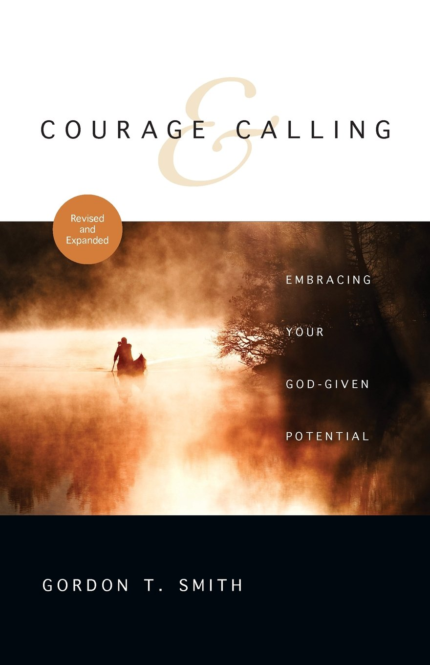 Courage and Calling: Embracing Your God-Given