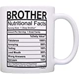 graduation gifts for brother nutritional facts label funny gifts for brother gag gift coffee mug tea - Brother Christmas Gifts