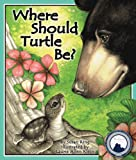 img - for Where Should Turtle Be book / textbook / text book