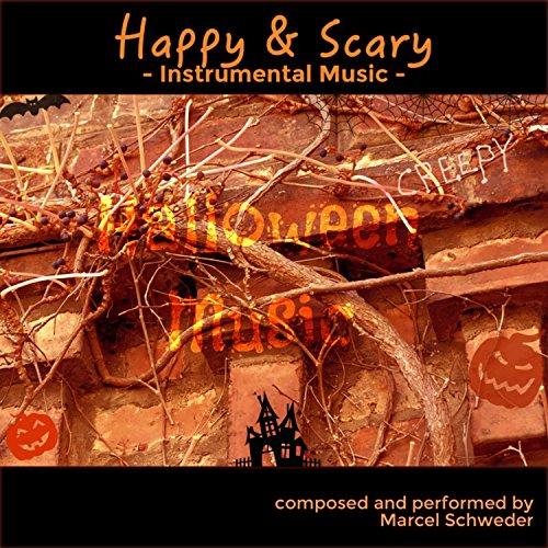Happy & Scary (Halloween Edition)