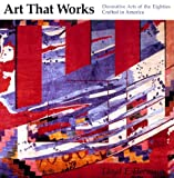 Art That Works, Lloyd E. Herman, 0295970073