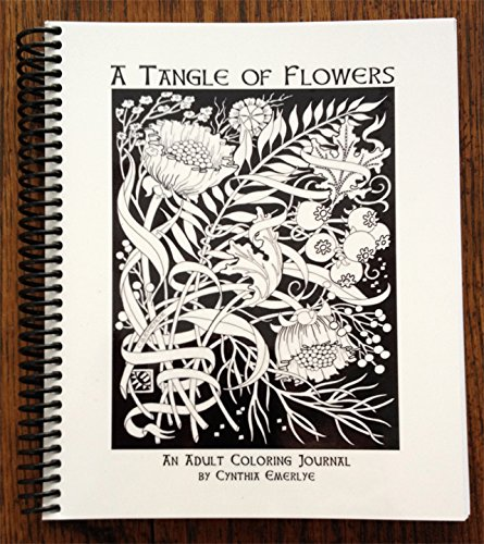 A Tangle of Flowers: An Adult Coloring Journal