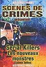 Serial Killers : Les nouveaux monstres par Bourgoin