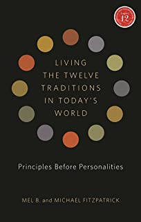 Walk in dry places mel b 9781568381275 amazon books living the twelve traditions in todays world principles over personality legacy 12 series fandeluxe Images