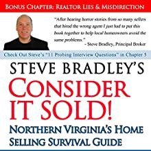 Consider It Sold!: Northern Virginia's Home Selling Survival Guide Audiobook by Steve Bradley Narrated by Steve Bradley