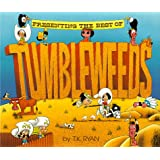 Presenting the Best of Tumbleweeds: An, Uh, Unusual Saga of the Old West