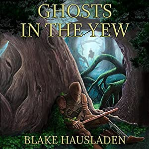 Ghosts in the Yew Audiobook