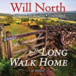 The Long Walk Home: A Novel | Will North