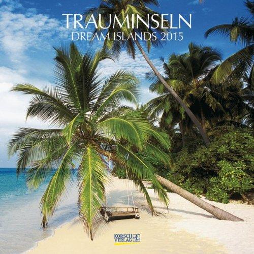 Trauminseln 2015: Broschürenkalender mit Ferienterminen
