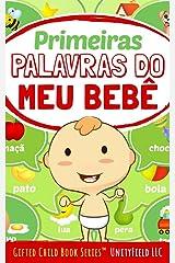 Primeiras Palavras do Meu Bebê (My Baby's First Words Livro 5) (Portuguese Edition) Kindle Edition