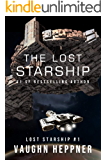 The Lost Starship (Lost Starship Series Book 1)