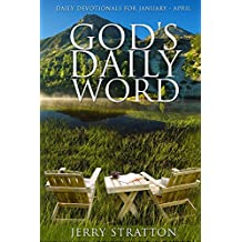 God's Daily Word: Daily Devotionals for January - April