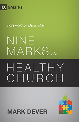 Nine Marks of a Healthy Church (3rd Edition) (9Marks) (English Edition)