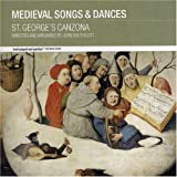 Medieval Songs & Dances by St Georges Canzona (2006-05-23)