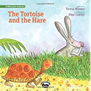 The Tortoise and the Hare (Timeless Fables)