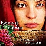 Harvest of Rubies | Tessa Afshar