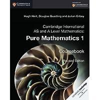 Cambridge International AS and A Level Mathematics. Pure Mathematics 1