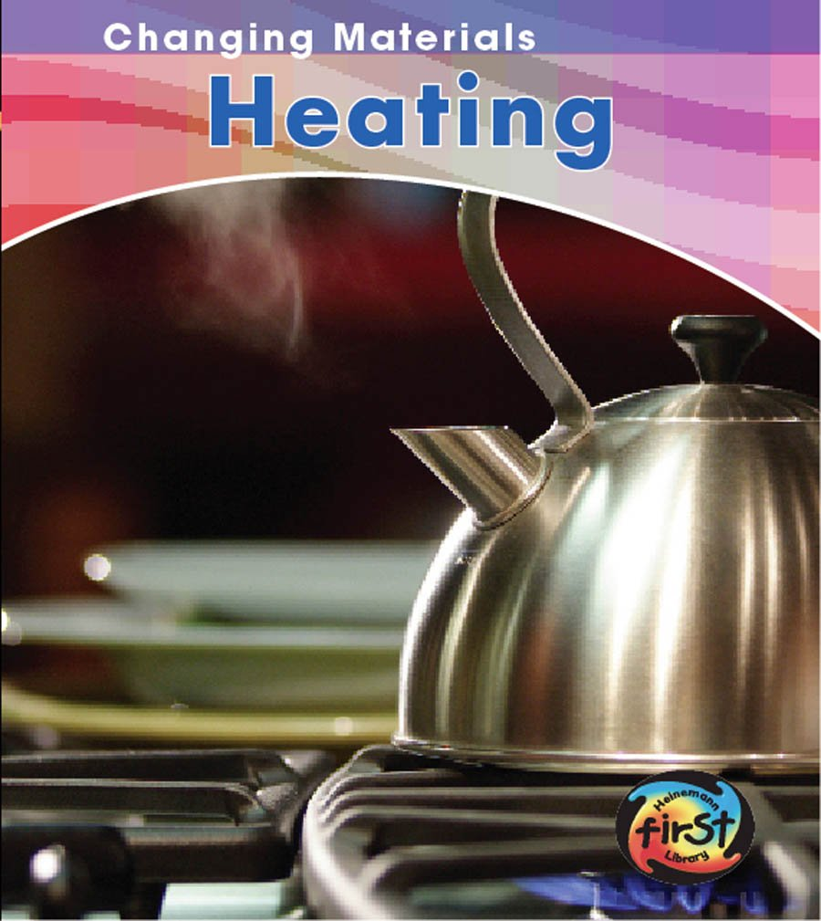 Download Heating (Changing Materials) pdf epub