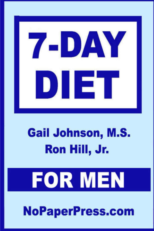 7-Day Diet for Men: Amazon.es: Johnson, Gail, Hill Jr, Ron ...