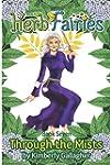 Herb Fairies Book Seven: Through the...