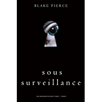 Sous Surveillance (Les Origines de Riley Paige -- Tome 1)