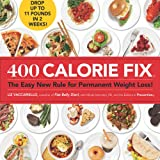 400 Calorie Fix, Mindy Hermann and Liz Vaccariello, 1605294942