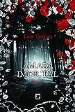Amada Imortal - Volume 1 - 8501092657