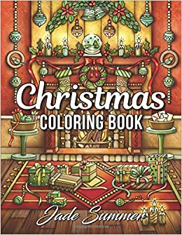 amazoncom christmas coloring book an adult coloring book with fun easy and relaxing coloring pages 9781979413022 jade summer books