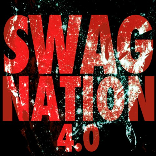 Swag Nation 4.0 [Explicit]