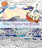 For I Know the Plans: Inspirational Adult