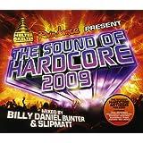 THE SOUND OF HARDCORE 2009