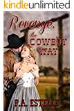 Revenge, the Cowboy Way