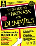 Networking with NetWare for Dummies, Ed Tittel and Earl Follis, 0764502816