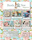 Bustle and Sew Magazine June 2014: Issue 41, Helen Dickson, 1499620926
