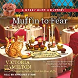 Muffin to Fear (Merry Muffin Mystery)