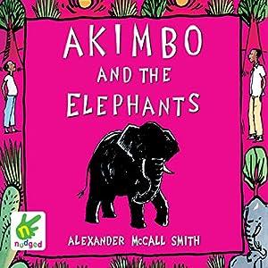 Akimbo and the Elephants Audiobook