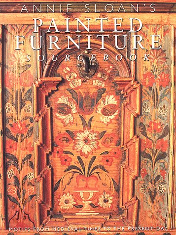 The Painted Furniture Sourcebook: Motifs from the Medieval Times to the Present Day (Source From The Furniture)