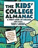 The Kids' College Almanac, Barbara C. Greenfeld and Robert A. Weinstein, 1593571046
