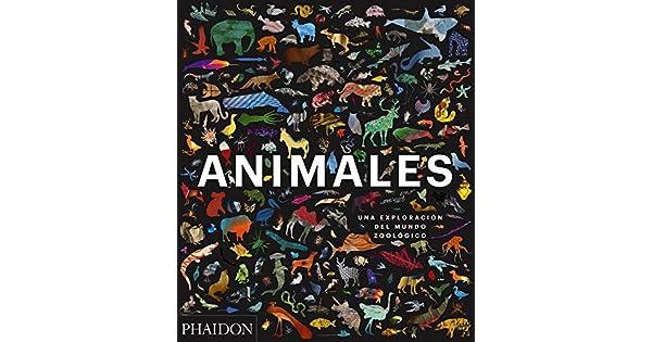 Amazon.com: Animales: Una exploración del mundo zoológico ...