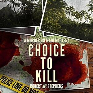Choice to Kill Audiobook