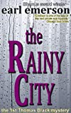 Front cover for the book The Rainy City by Earl Emerson