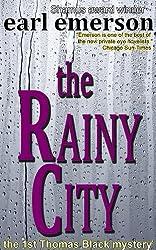 The Rainy City (The Thomas Black mysteries Book 1)