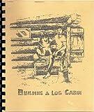 Building a Log Cabin, Kathy Lynch, 1878051210