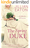 The Spring Duke (A Duke for All Seasons Book 2)